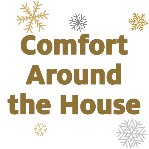 Gifts for Comfort Around the House